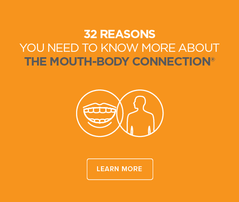 Montecito Town Center Dental Group and Orthodontics - Mouth-Body Connection